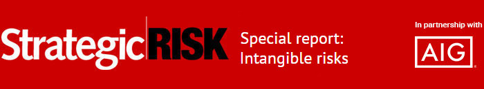 Special report: Intangible risks | Updates from AIG | StrategicRISK