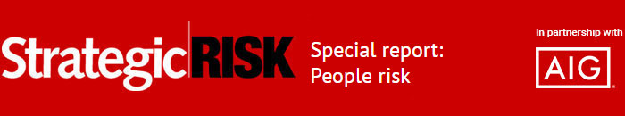 Special report: People risk   Updates from AIG   StrategicRISK